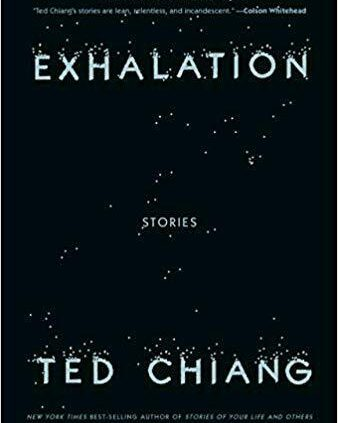 Exhalation by Ted Chiang (2019, Digital)