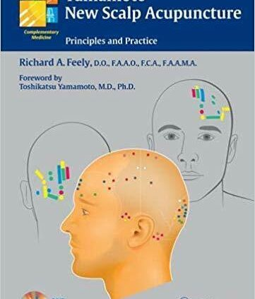 Yamamoto New Scalp Acupuncture Solutions and Be aware 2nd model by Richard A.