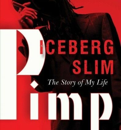 Pimp : The Yarn of My Lifestyles, Paperback by Iceberg Slim, Like Recent Dilapidated, Free s…