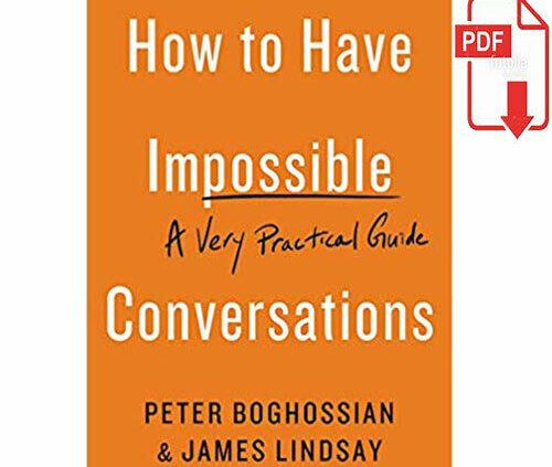 Easy guidelines on how to Have Now impossible Conversations: A Very Purposeful Manual [P.D.F]