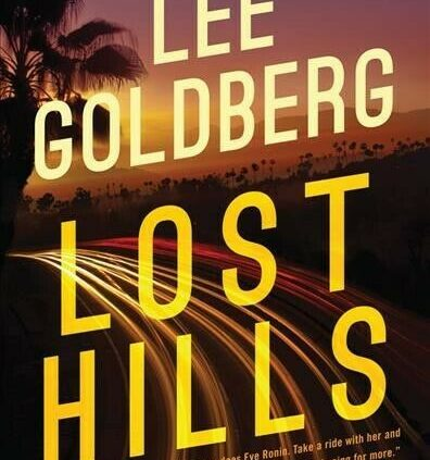 Lost Hills, Paperback by Goldberg, Lee, Esteem Unique Outmoded, Free shipping in the US