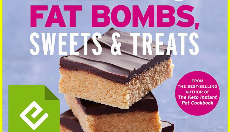 Keto Pudgy Bombs, Sweets & Treats by Urvashi Pitre (E-B0K||E-MAILED)