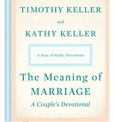 The Meaning of Marriage: A Couple's Devotional: A twelve months of On each day basis Devotions