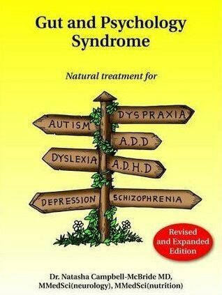 Intestine and Psychology Syndrome: Pure Remedy for Autism [P.D.F]