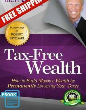 NEW Tax-Free Wealth By Tom Wheelwright Paperback Free Shipping E B 0 0 Okay