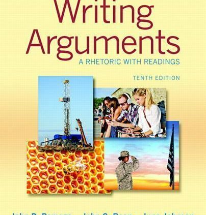 Writing Arguments: A Rhetoric with Readings (10th Version)