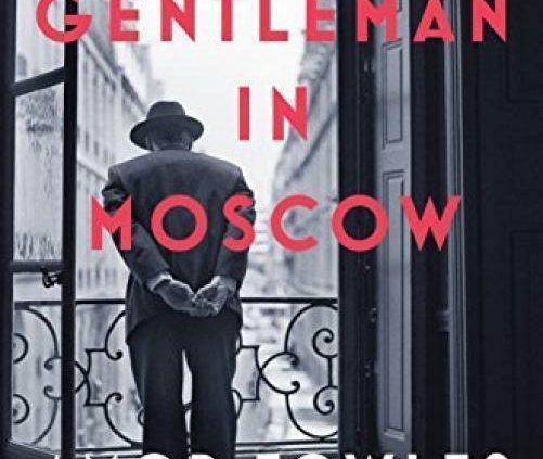 A Gentleman in Moscow: A Unusual