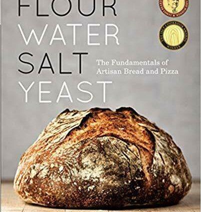 Flour Water Salt Yeast – Ken Forkish  (Digital 2019)