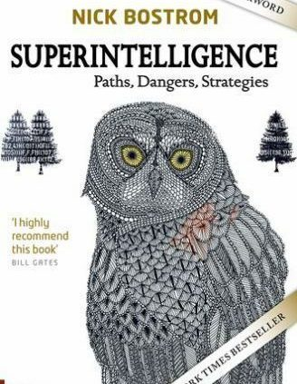 Superintelligence: Paths, Risks, Methods by Bostrom, Slash