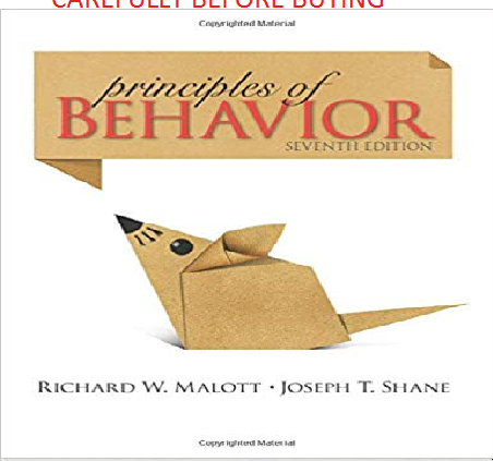 Principles of Behavior by Malott Seventh Global Softcover Model Same Book