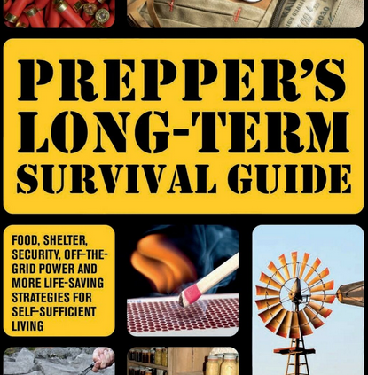 Prepper's Long-Length of time Survival E book 2014 by Jim Cobb [ P.D.F ]