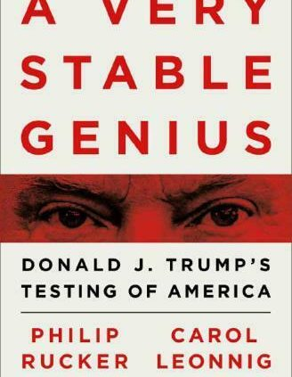 A Very Stable Genius: Donald J. Trump's Testing of The US