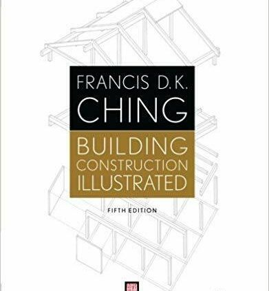 Constructing Development Illustrated by Francis D. Good sufficient. Ching (2014, P~D~F)