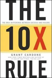 Digital The 10X Rule by Grant Cardone: The Fully Inequity Between SuccessFast!