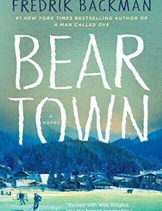 Beartown: A Contemporary by Fredrik Backman [epub] [Fast Delivery]