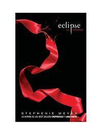 Eclipse [Twilight] , Meyer, Stephenie