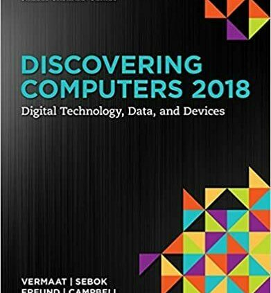 Discovering Computer methods 2018 Digital Know-how, Recordsdata, and Gadgets 1st Model by